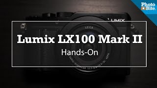 Read LUMIX LX100 Mark II: Hands-On Review in #TheMeasure