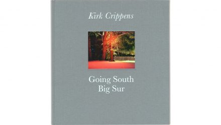Read PHotobook: Going South – Big Sur, Kirk Crippens