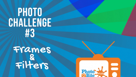 Read #PhotoBiteKids Challenge Number 3 – Frames & Filters